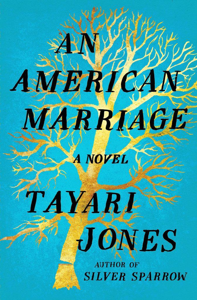 An American Marriage, by Tayari Jones.