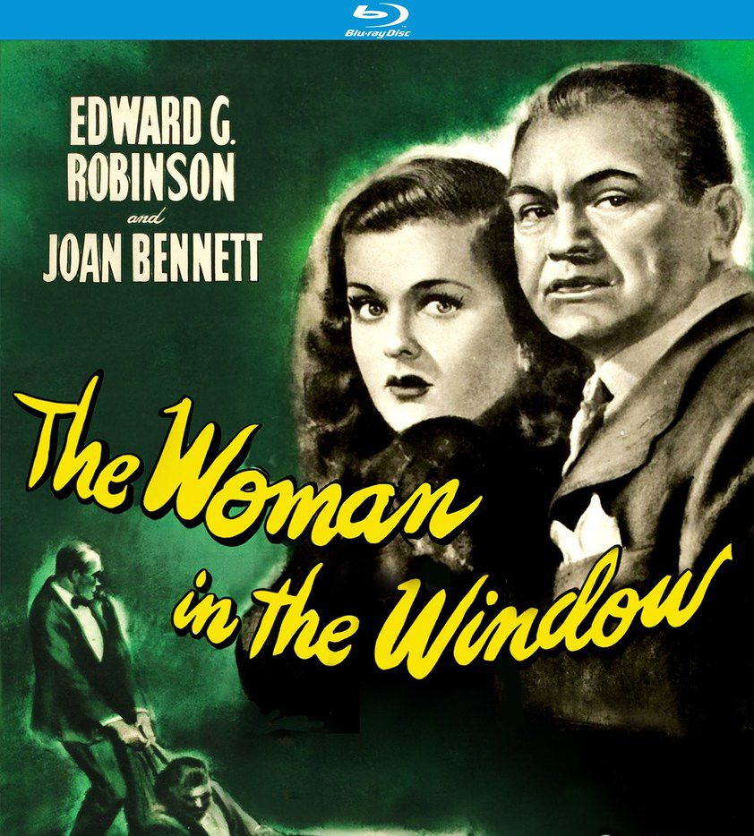 The Woman in the Window, directed by Fritz Lang.