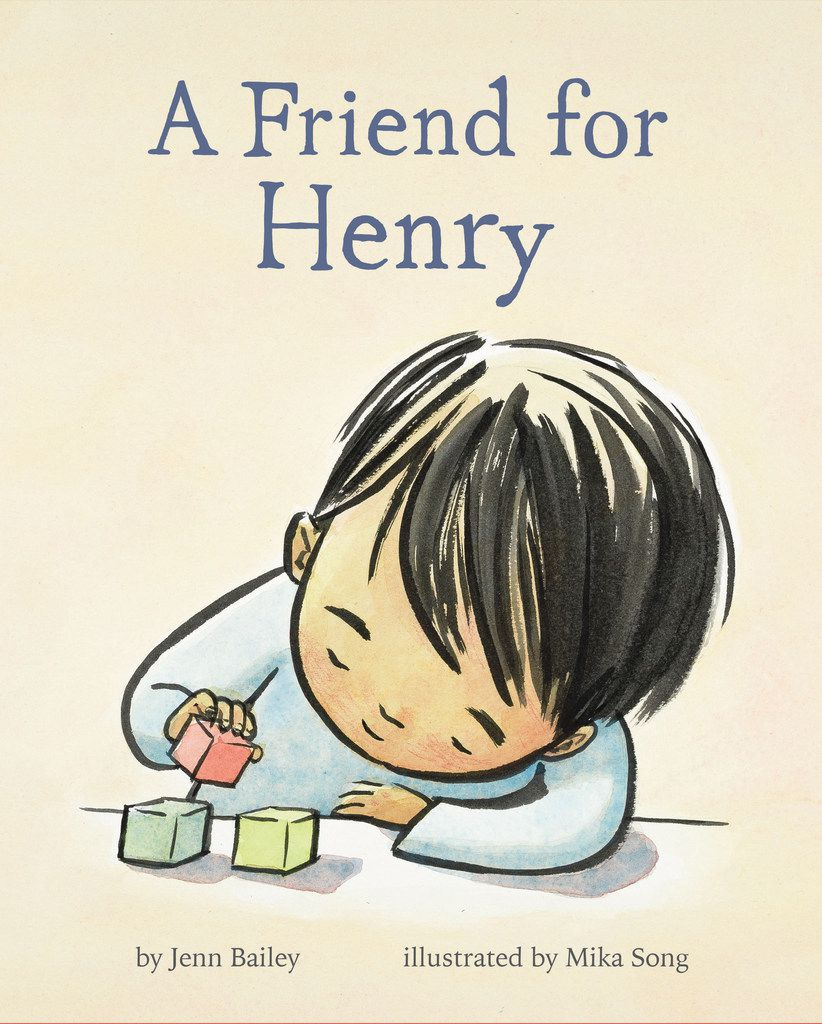 A Friend for Henry will remind young readers and listeners that everyone makes friends in their own way.