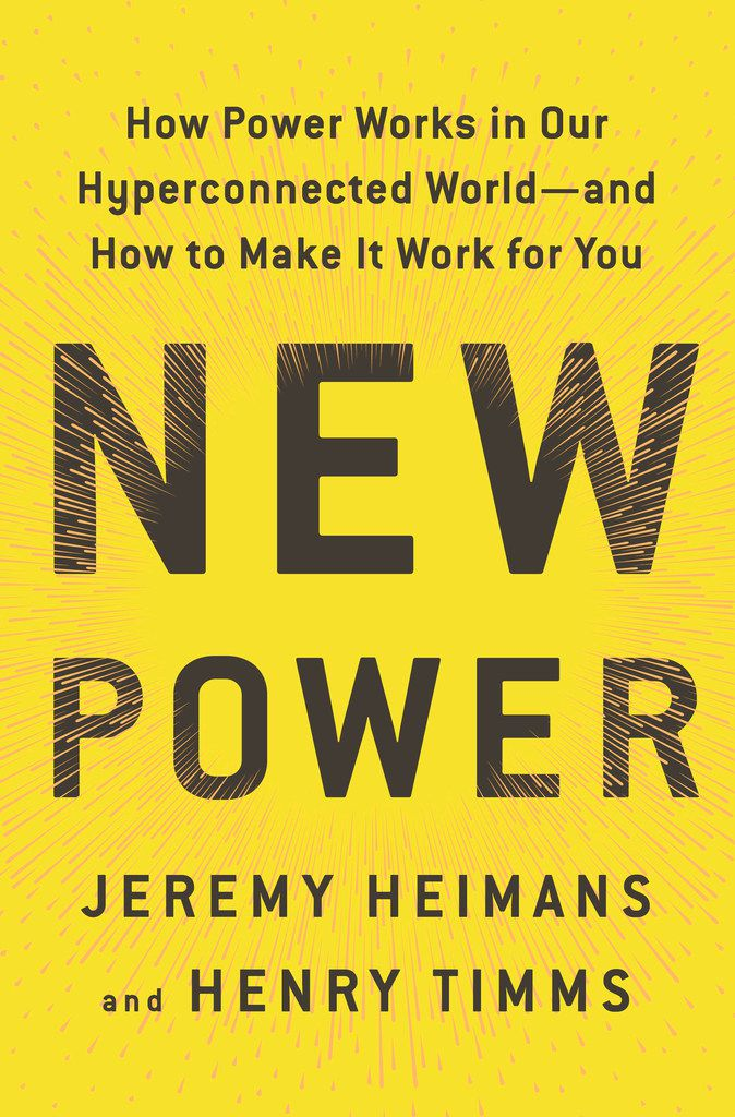 Book cover for New Power by Jeremy Heimans and Henry Timms