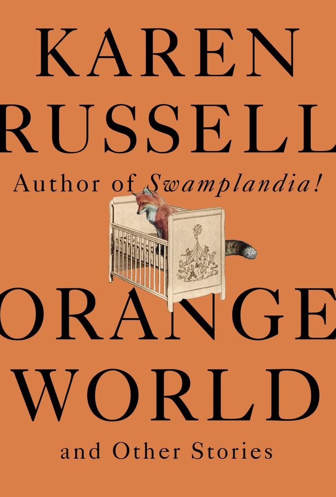 Orange World and Other Stories is the third collection of short stories from Karen Russell.