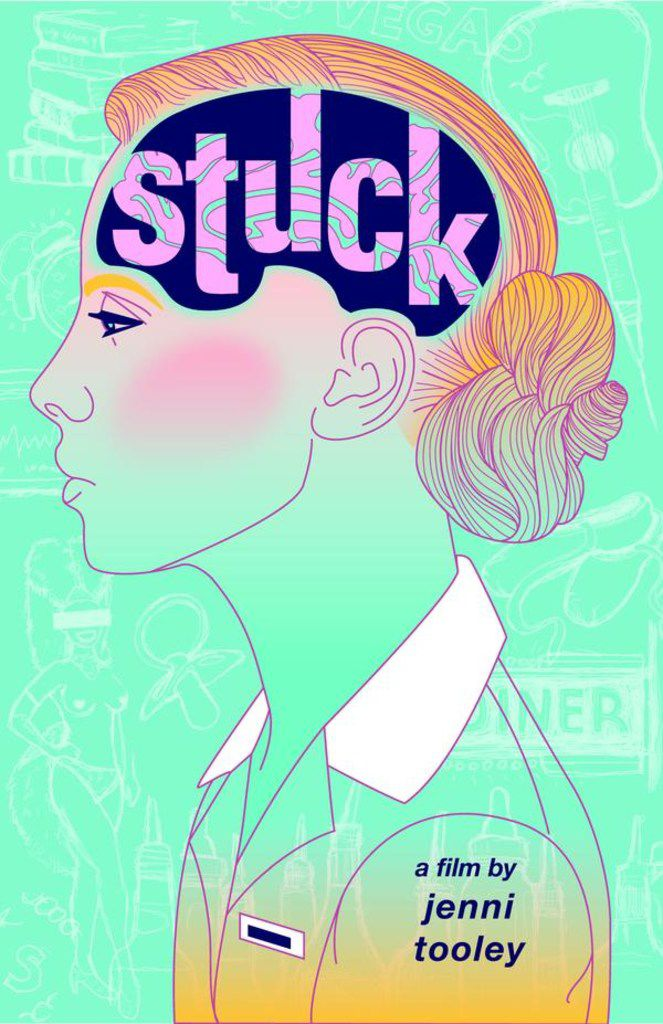 Poster for Jenni Tooley's film directing debut, Stuck