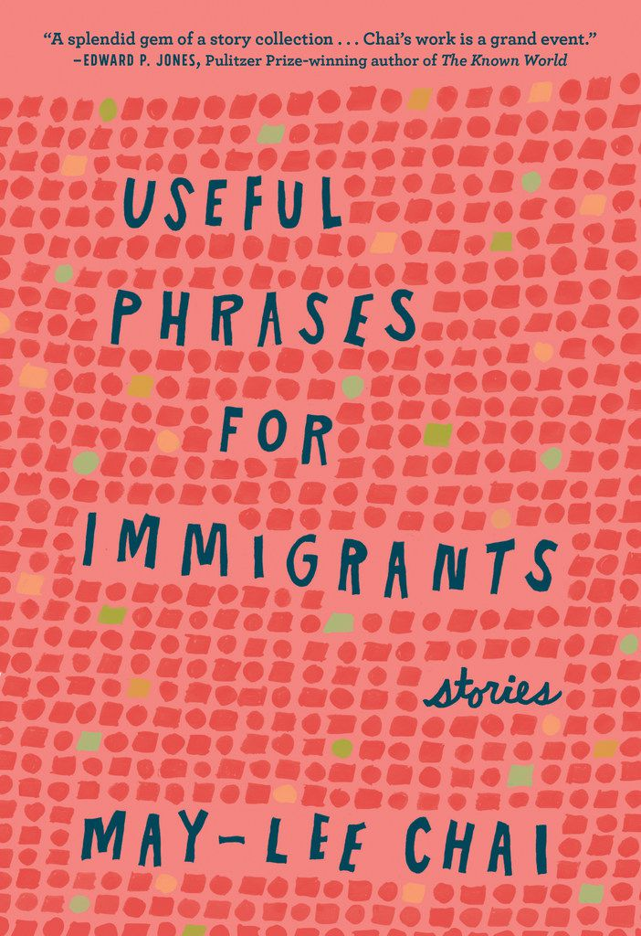 Useful Phrases for Immigrants, by May-lee Chai