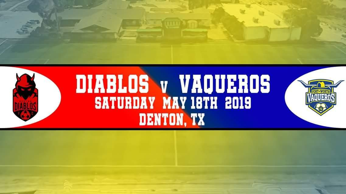 Diablos vs Vaqueros, for the first time, Saturday, May 18th in Denton, Texas.