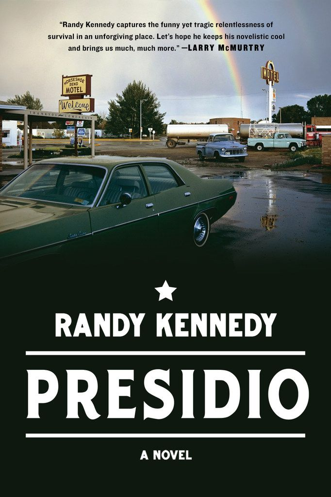 Presidio, by Randy Kennedy