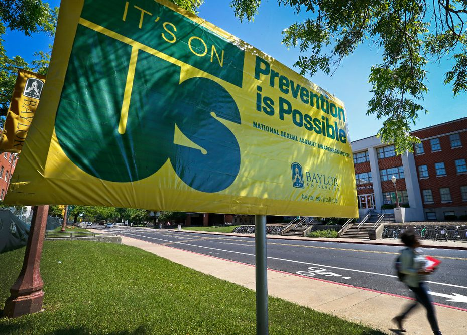 """An """"It's On Us"""" campaign sign was placed across Martin Residence Hall on the Baylor University campus in Waco on May 3, 2016."""