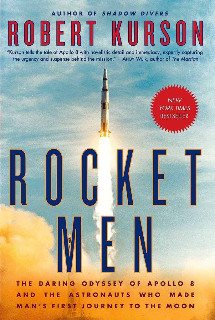 Robert Kurson's Rocket Men: The Daring Odyssey of Apollo 8 and the Astronauts Who Made Man's First Journey to the Moon is a thrilling read.