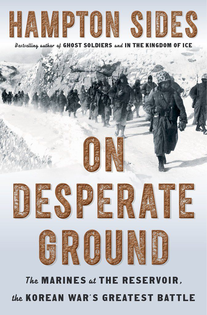On Desperate Ground, by Hampton Sides.