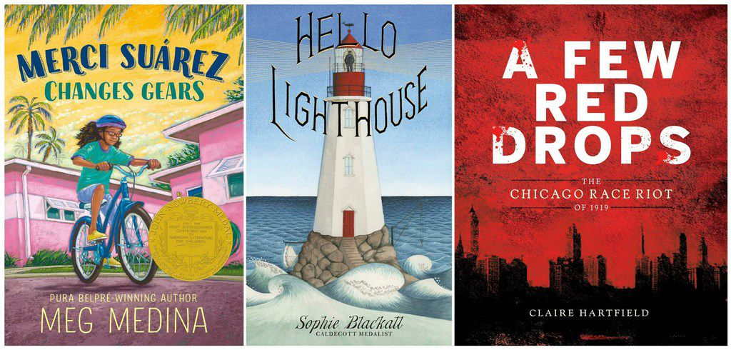 This combination of book cover images shows Meg Medina's Merci Suárez Changes Gears, which won the  John Newbery Medal for children's literature; Sophie Blackall's Hello Lighthouse, which received the Randolph Caldecott Medal for best picture book; and Claire Hartfield's A Few Red Drops: The Chicago Race Riot of 1919, which won the Coretta Scott King author award for African-American literature.