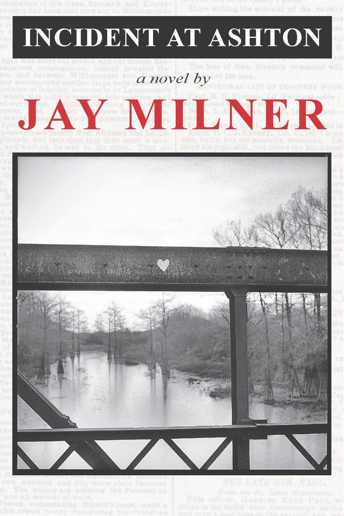 The cover of Jay Milner's 1961 novel, Incident at Ashton, which was reprinted by TCU Press.