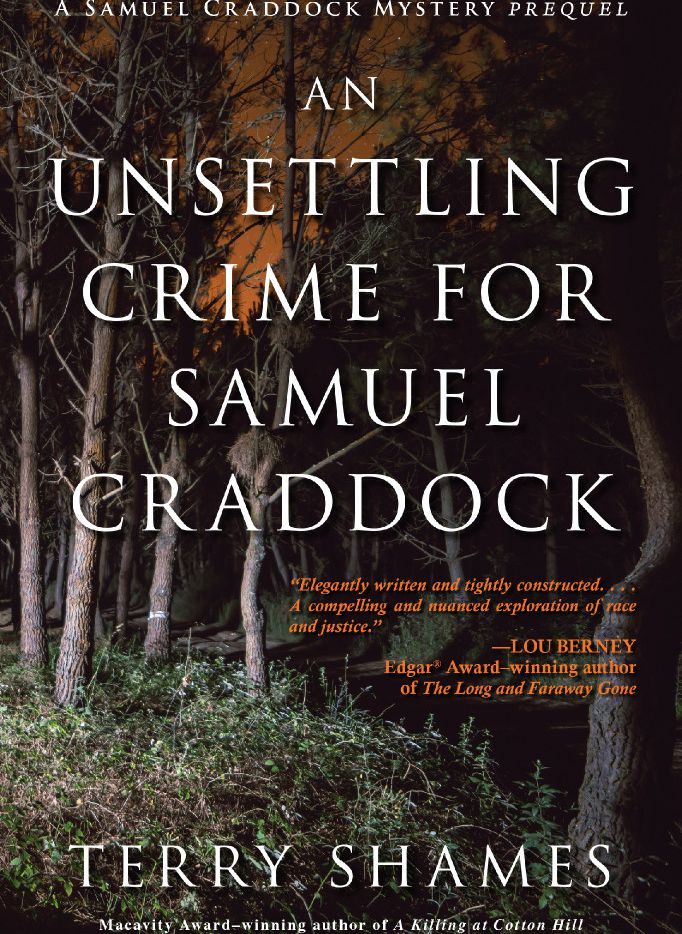 An Unsettling Crime for Samuel Craddock, by Terry Shames