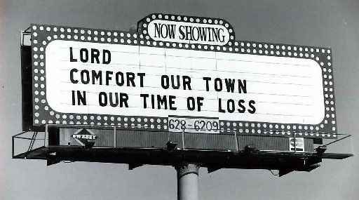A billboard offers a prayer for comfort the day after the massacre at a Killeen cafeteria in 1991.