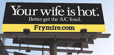 Frymire received national attention several years ago with this provocative billboard. It wasn't enough to save the company.