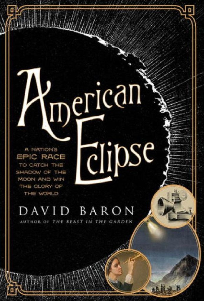 American Eclipse, by David Baron