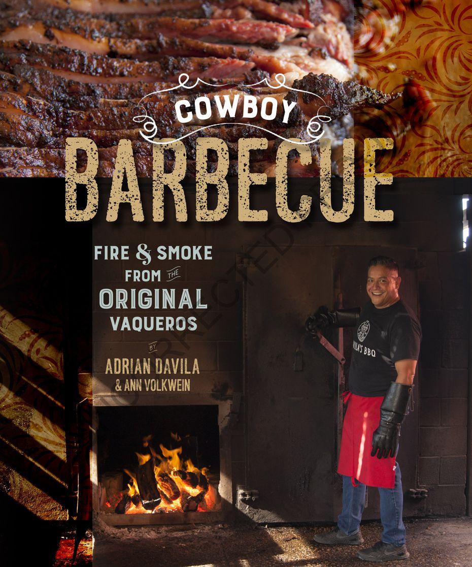 """Cowboy Barbecue: Fire and Smoke from the Original Texas Vaqueros."""