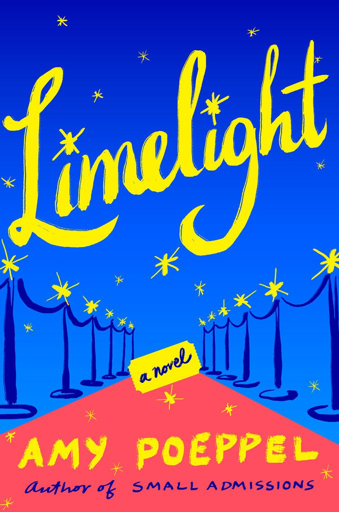 Limelight, by Amy Poeppel