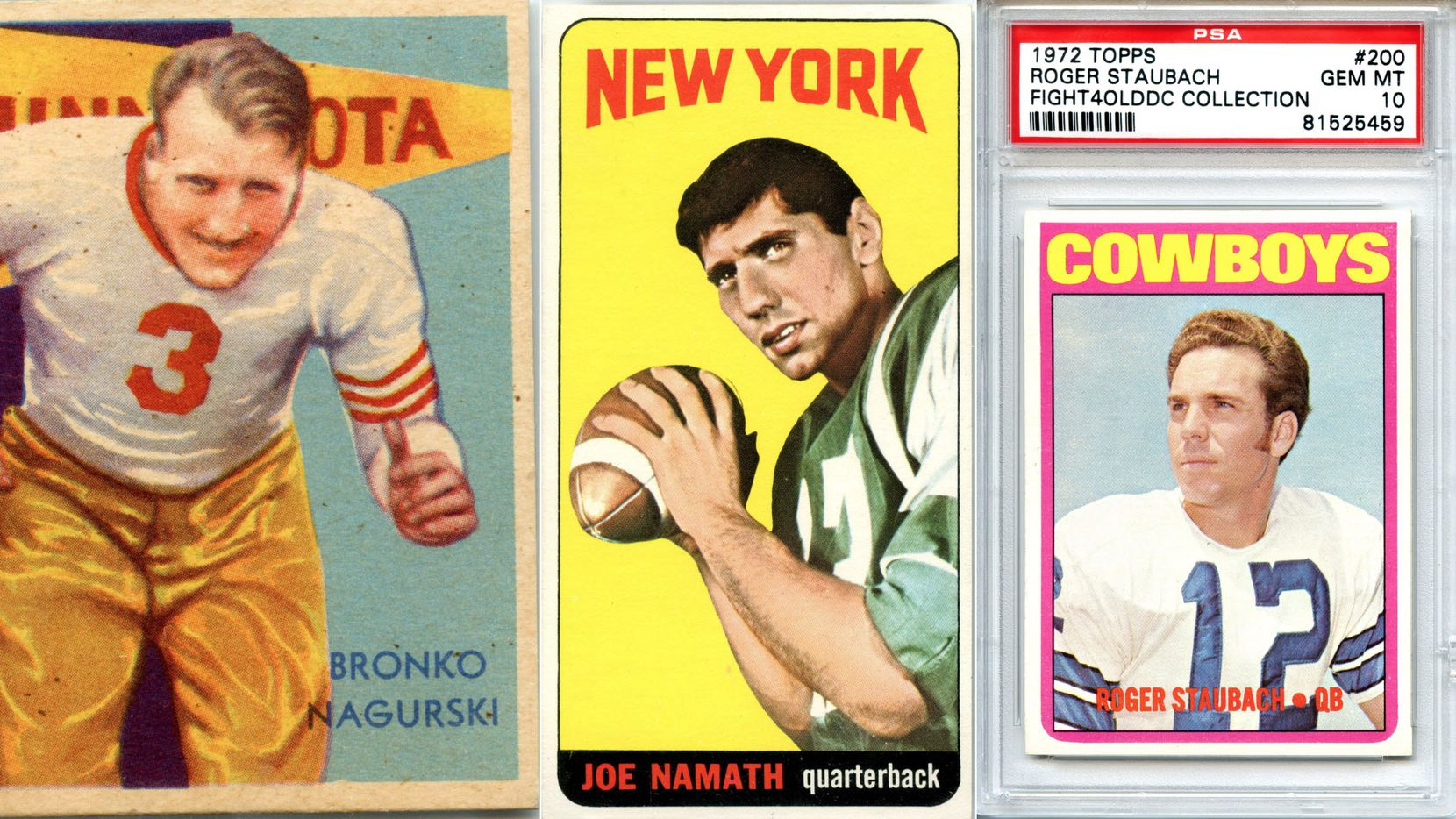 From left to right: Bronko Nagurski 1935 National Chicle, a 1965 Topps Joe Namath rookie card, a 1972 Roger Staubach Topps card.