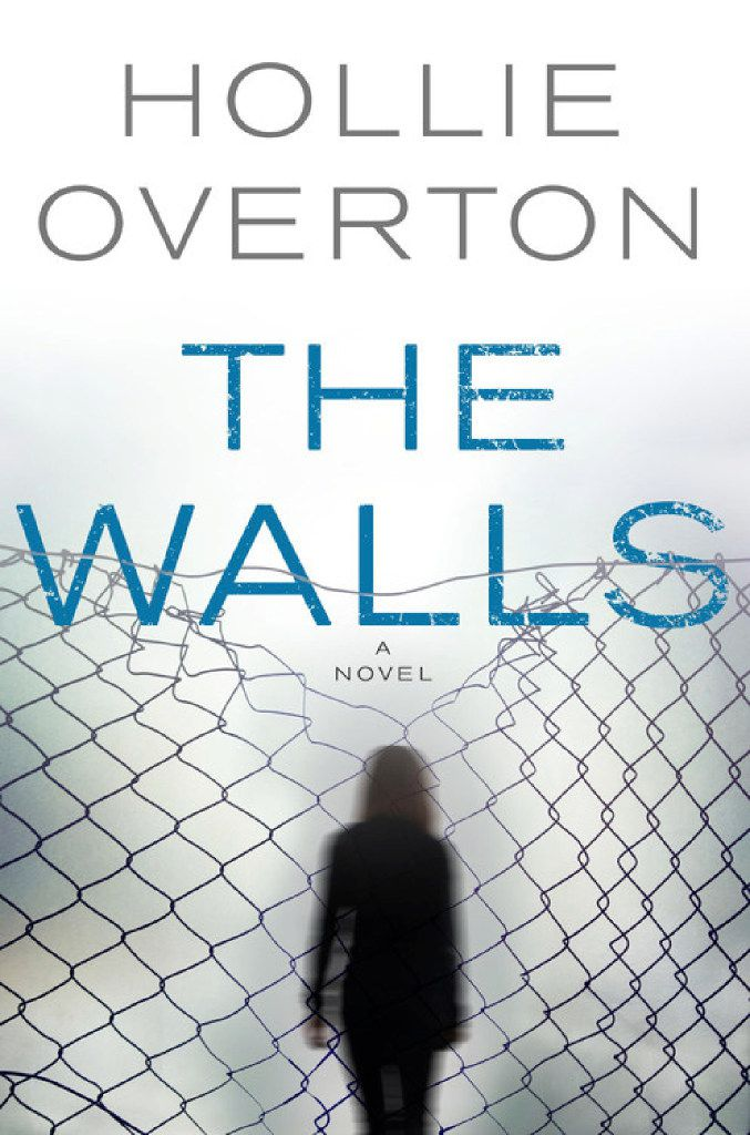 """""""The Walls,"""" by Hollie Overton"""