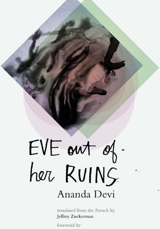 Eve Out of Her Ruins, by Ananda Devi
