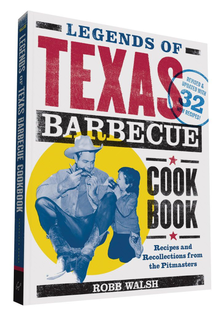 "Do you need the revised edition of ""Legends of Texas Barbecue Cookbook,"" by Robb Walsh? You do, if your old copy is spattered with barbecue stains. The new one has 32 new recipes, plus an update on the wildfire growth in Texas barbecue since 2002."