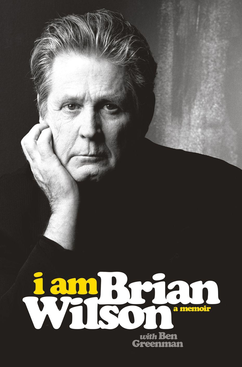 """I Am Brian WIlson,"" by Brian Wilson, with Ben Greenman."