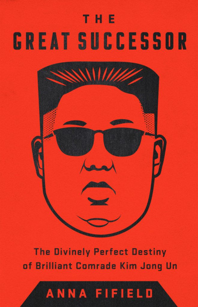 The Great Successor: The Divinely Perfect Destiny of Brilliant Comrade Kim Jong Un offers a comprehensive look at the North Korean dictator.