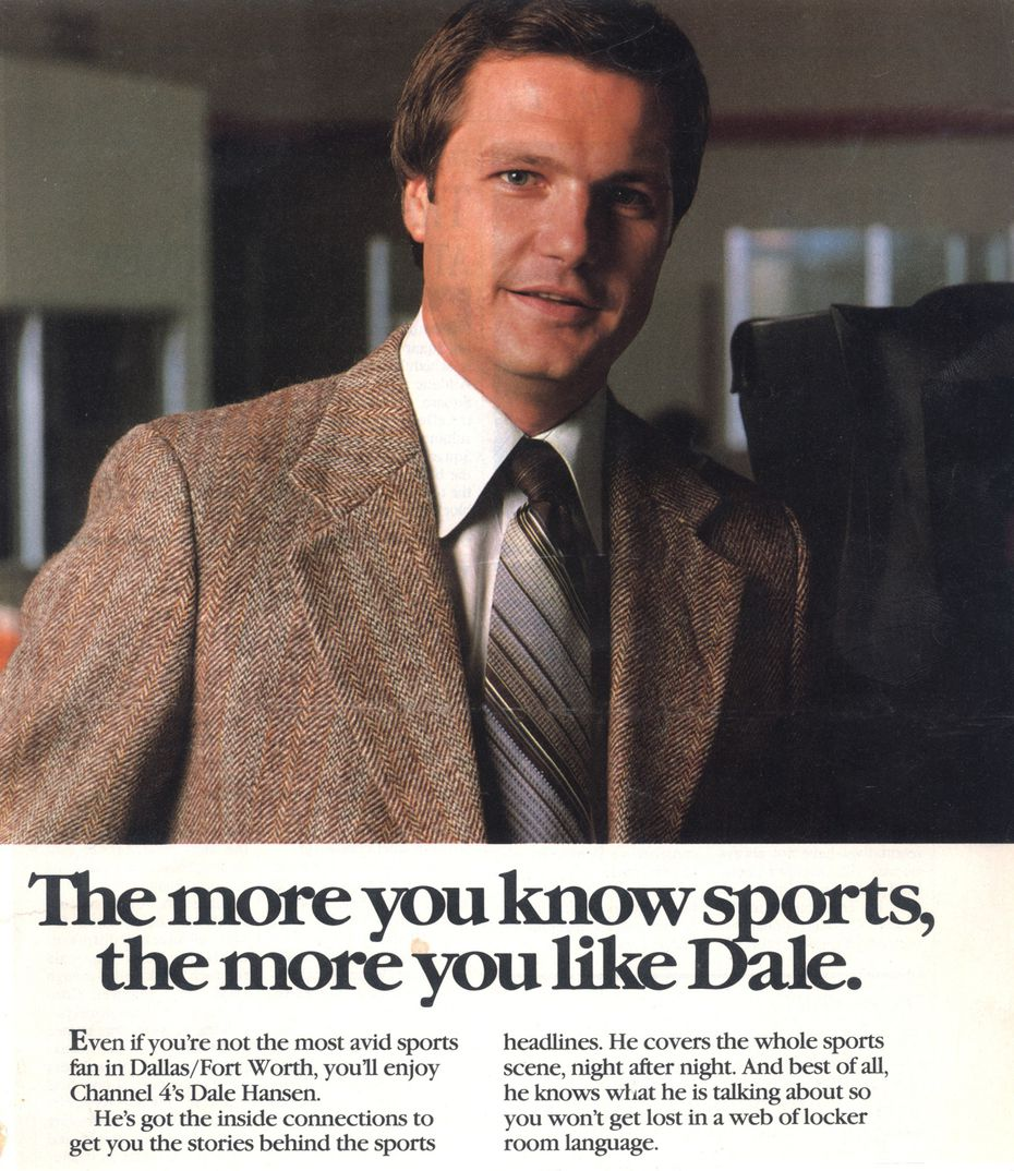 A promotional ad for Dale Hansen when he was a sports anchor at KDFW-TV Ch. 4, now called Fox 4. Date unknown.