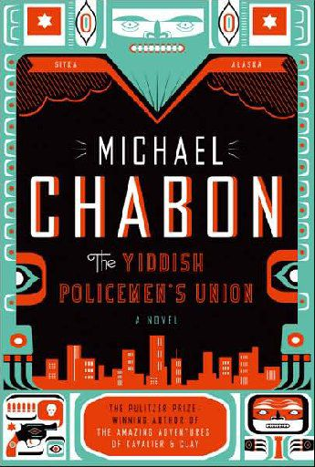 The Yiddish Policemen's Union, by Michael Chabon.