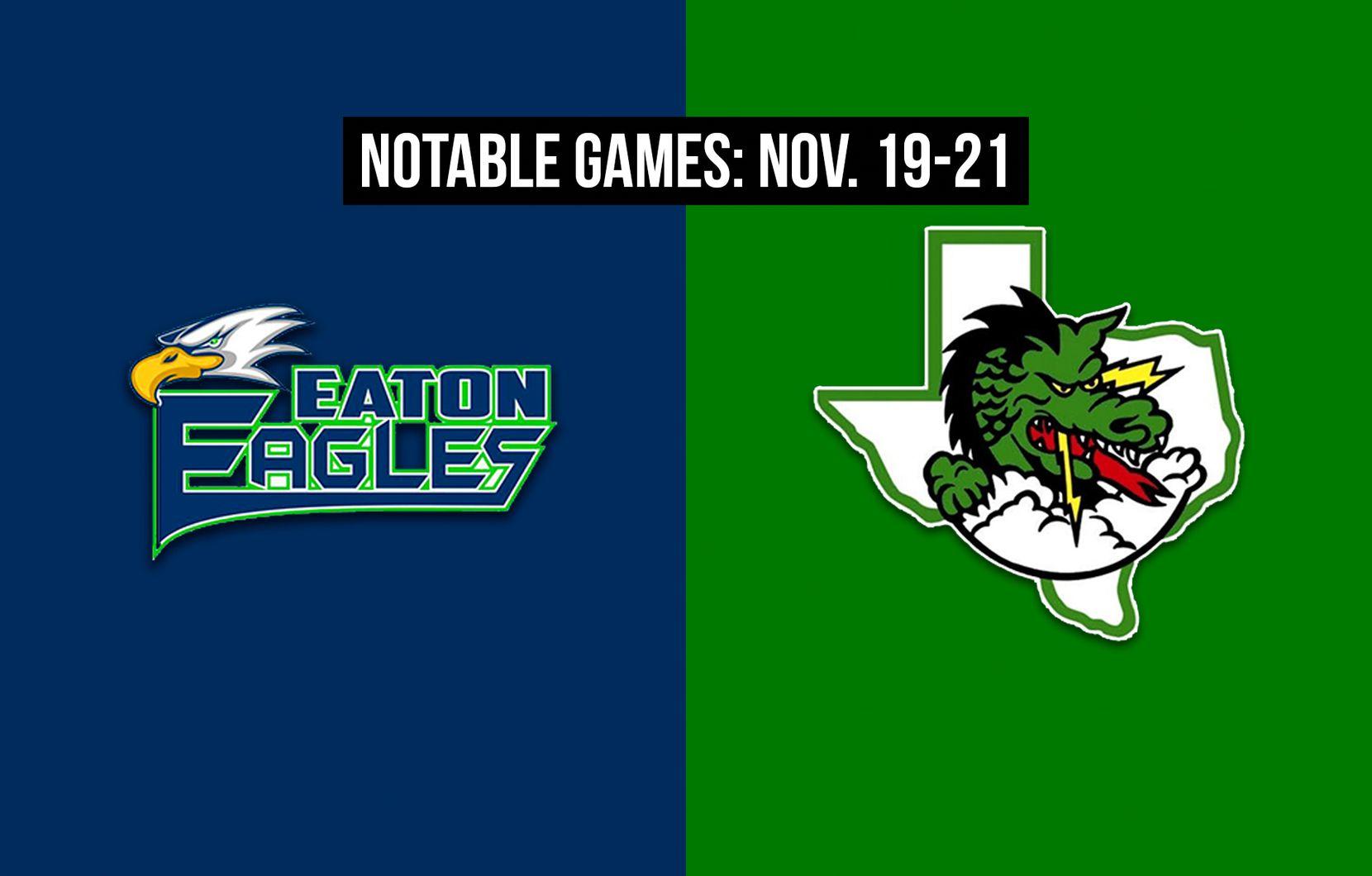 Notable games for the week of Nov. 19-21 of the 2020 season: Northwest Eaton vs. Southlake Carroll.