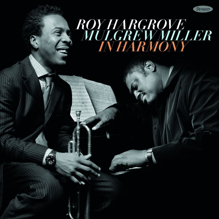 """Roy Hargrove and Mulgrew Miller's duo album """"In Harmony"""" comes out as a double-LP on July 17."""