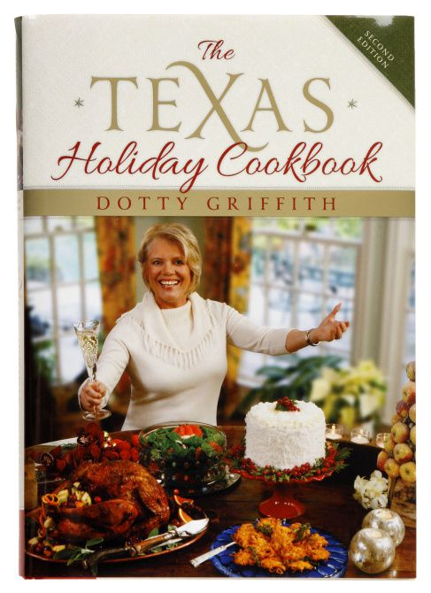 Dotty Griffith published 'The Texas Holiday Cookbook' in 1997 through Gulf Publishing, with photos by Rick Turner Photography.