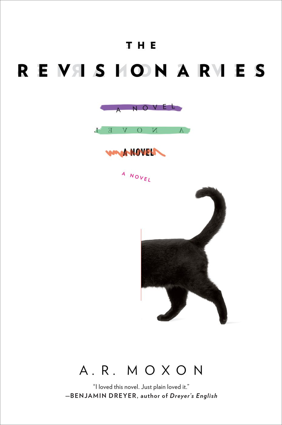 "A.R. Moxon's debut novel, ""The Revisionaries,"" is simultaneously a self-indulgent muddle and a modern-day classic."