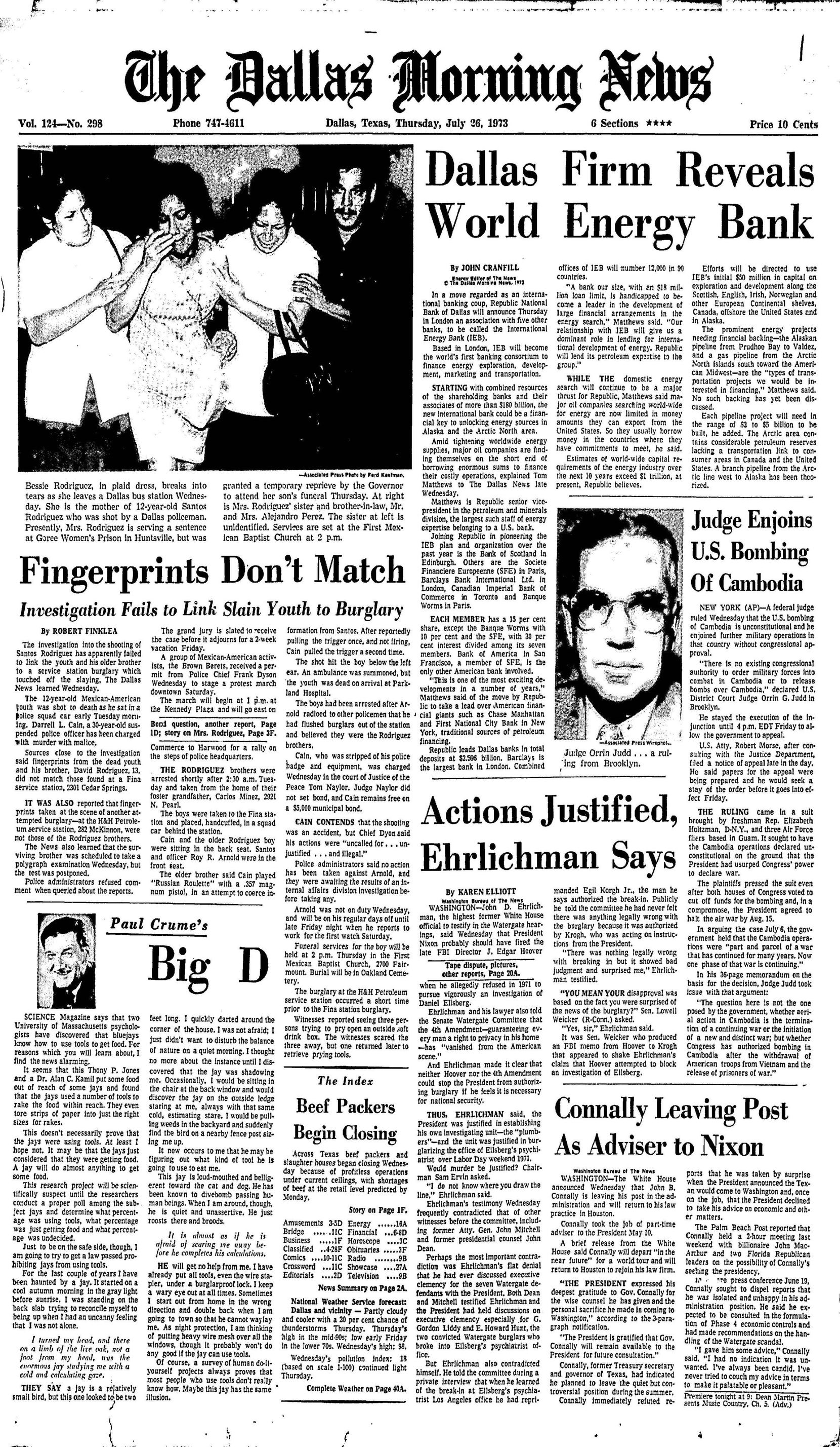 The front page of The Dallas Morning News on July 26, 1973, featured a story detailing the investigation of the murder of 12-year-old Santos Rodriguez. The headline proclaims that fingerprints taken from the scene of the burglary of which Santos was accused were not his.