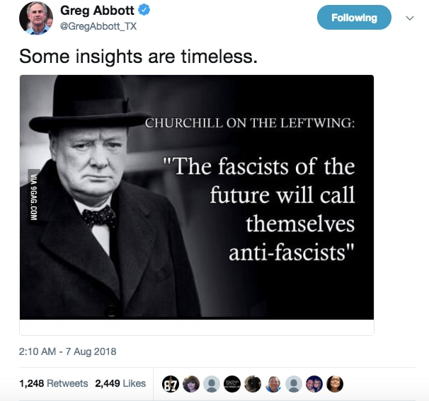 Texas Gov. Greg Abbott tweeted this meme on Tuesday morning featuring a quote falsely attributed to former Prime Minister Winston Churchill. The tweet was deleted later that morning.