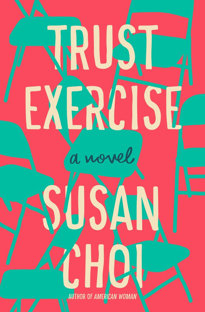 """Trust Exercise"" by Susan Choi won the 2019 National Book Award for fiction."