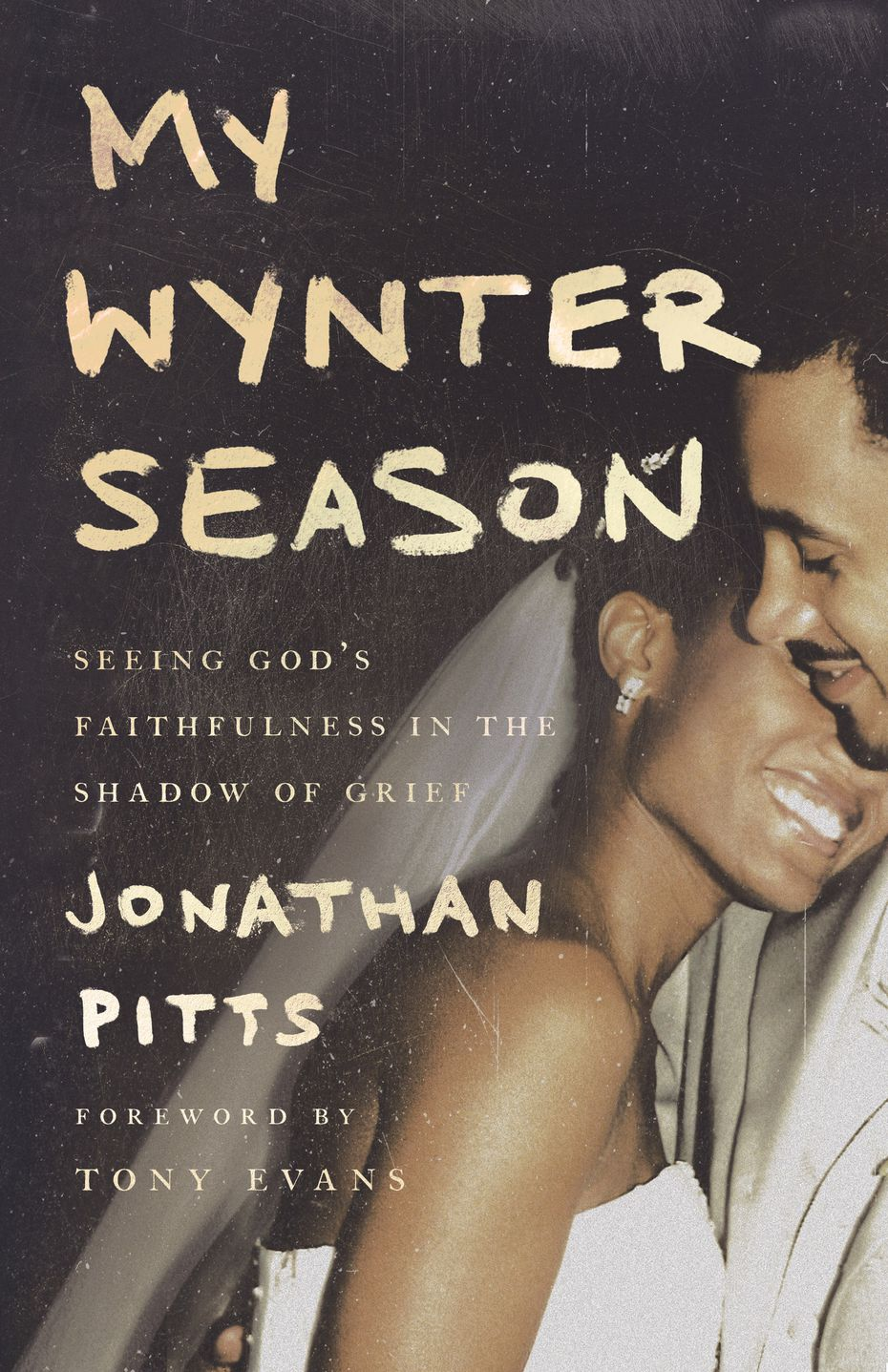 """In """"My Wynter Season,"""" author Jonathan Pitts reminds us there is beauty in finding hope, even in our most difficult times."""