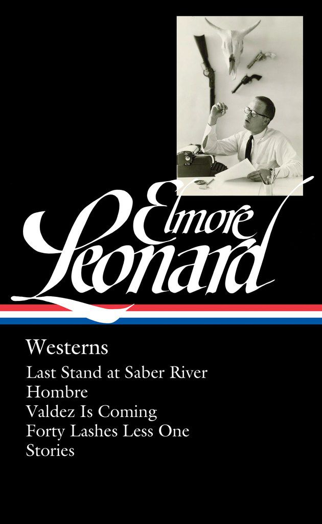 Elmore Leonard: Westerns, from Library of America