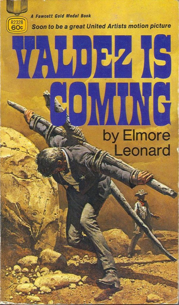 The original paperback cover of Valdez Is Coming, one of the novels contained in the Library of America's Elmore Leonard: Westerns. Image provided by the Library of America.