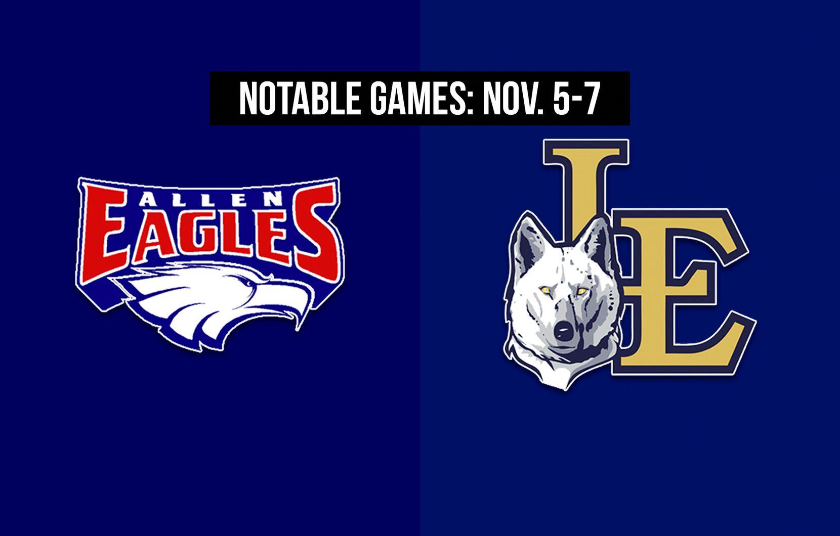 Notable games for the week of Nov. 5-7 of the 2020 season: Allen vs. Little Elm.