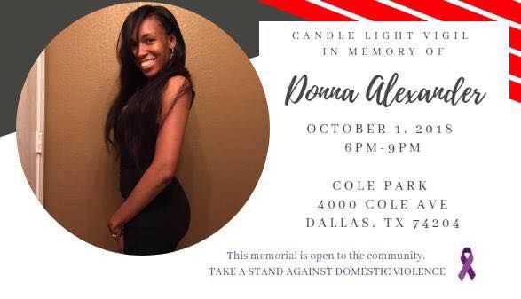 A vigil is planned for 6 p.m. Monday in memory of Donna Alexander at Cole Park in Dallas.