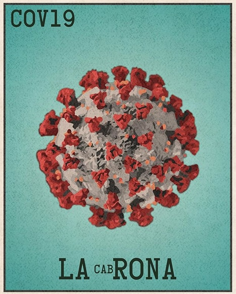 "Gonzales' series of loteria-themed images inspired by life during a pandemic began with La 'Rona, a nod to the slang use of ""The 'Rona"" to refer to the coronavirus."