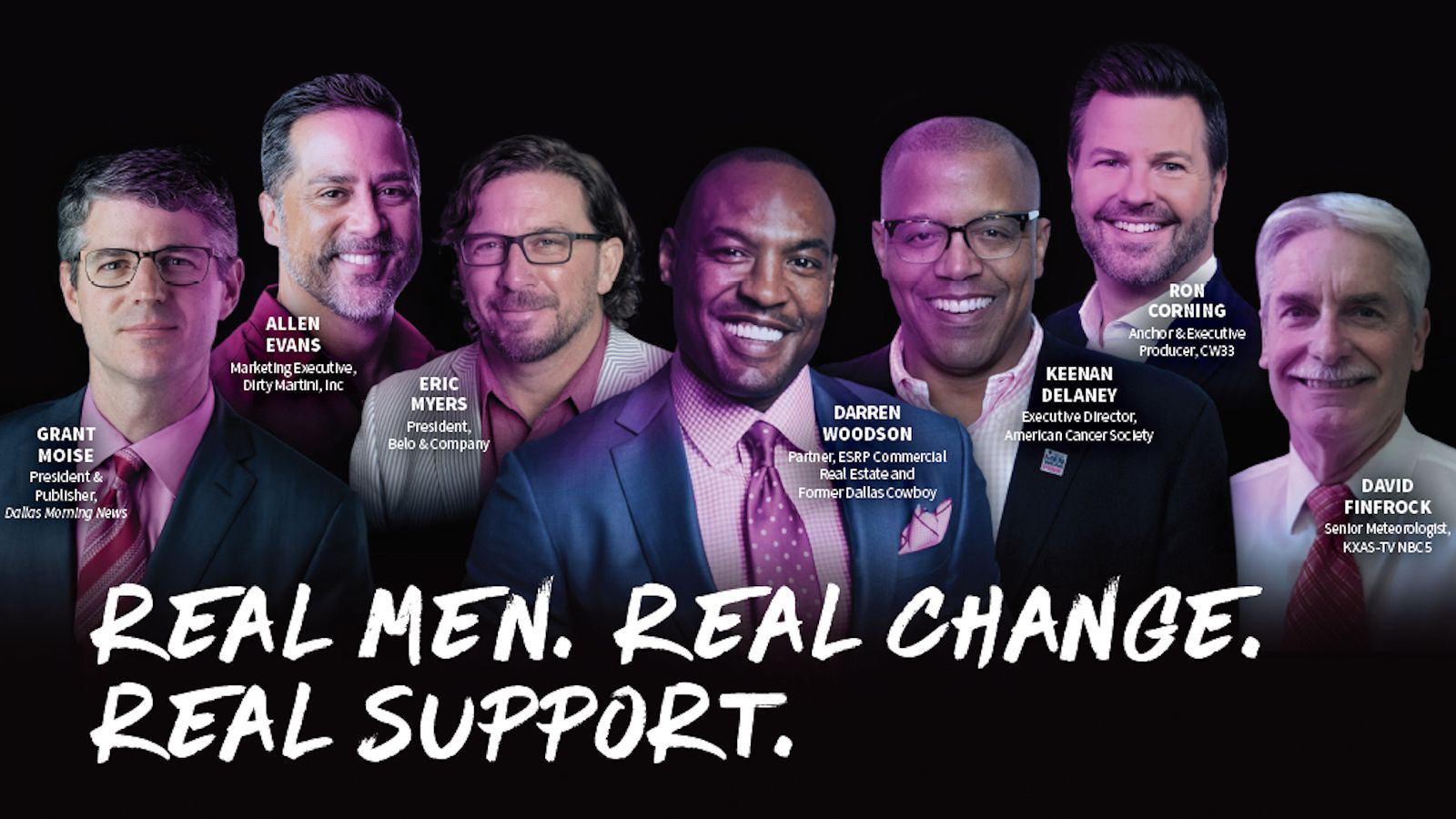Each of these seven men — and dozens more — have pledged to raise at least $2,500 each for American Cancer Society during the 2020 Real Men Wear Pink of North Texas campaign, happening now.
