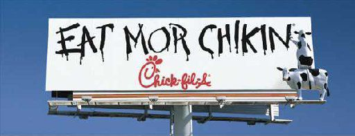 A billboard for Chick-Fil-A by The Richards Group.