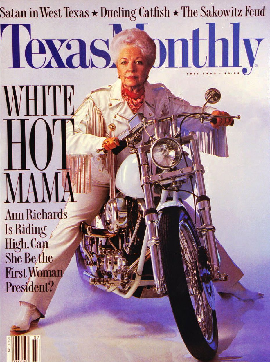 """The July 1992 cover of Texas Monthly shows Gov. Ann Richards dressed in white leather astride a Harley-Davidson motorcycle. The magazine superimposed a photograph of her head on a photo of a model's body. """"Thank God they picked a woman with a good body,"""" Richards joked."""