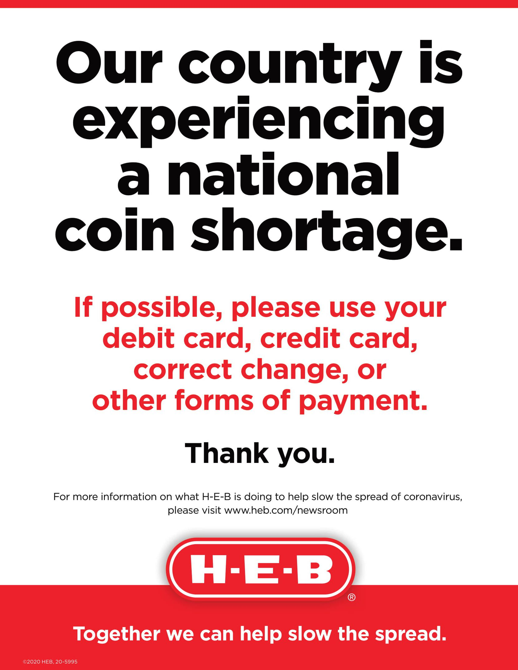 San Antonio-based grocer H-E-B put signs up at its locations to let customers know about the national coin shortage.