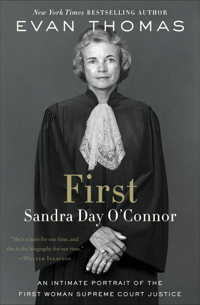 First: Sandra Day O'Connor examines the first female U.S. Supreme Court justice.