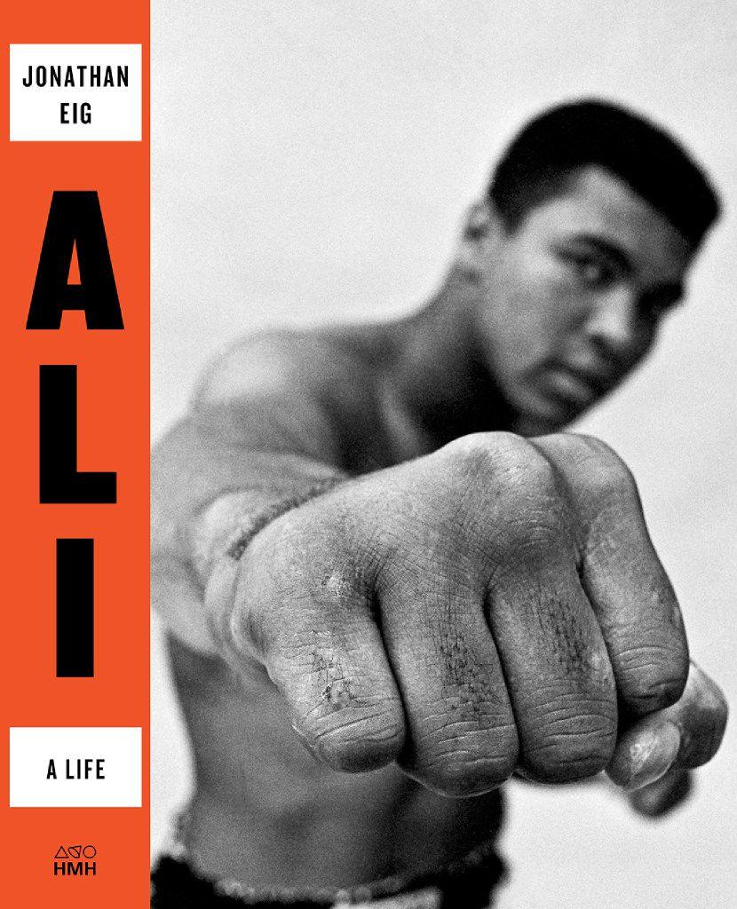 Ali: A Life, by Jonathan Eig