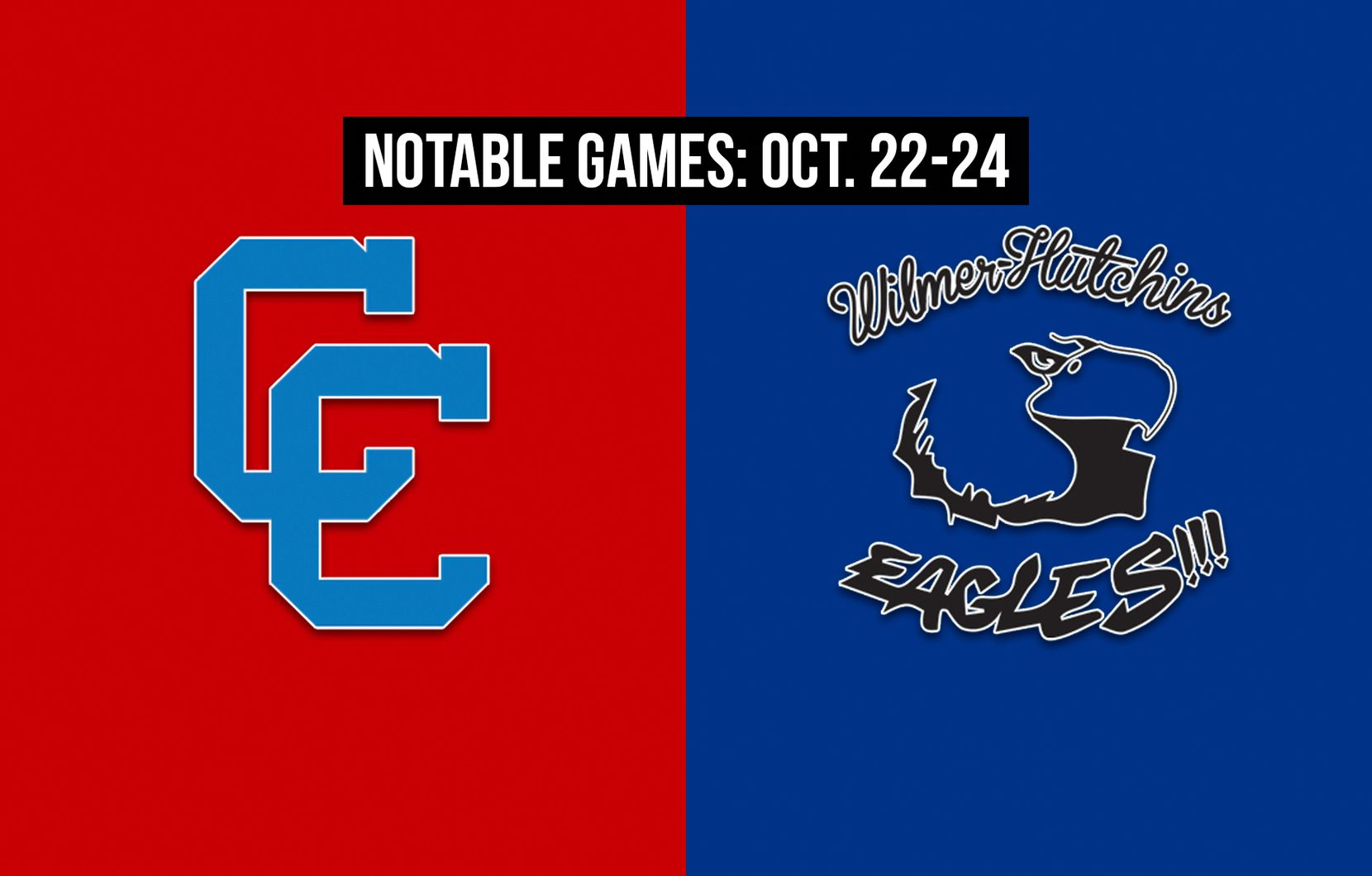 Notable games for the week of Oct. 22-24 of the 2020 season: Carter vs. Wilmer-Hutchins.