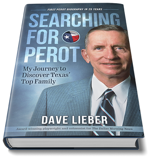 Dallas Morning News Watchdog Dave Lieber's new book is the first biography of Ross Perot Sr. in 25 years.