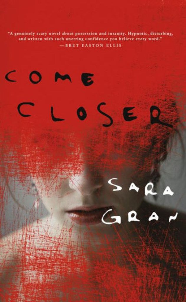 Come Closer, by Sara Gran
